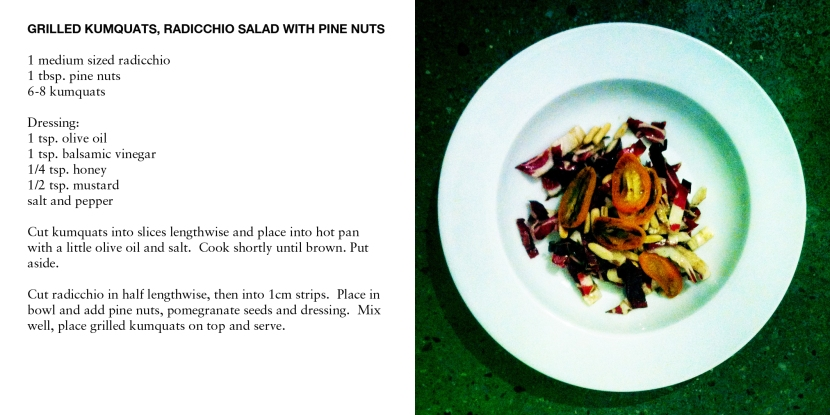 GRILLED KUMQUATS, RADICCHIO SALAD WITH PINE NUTS