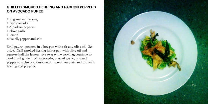 GRILLED SMOKED HERRING AND PADRON PEPPERS ON AVOCADO PUREE